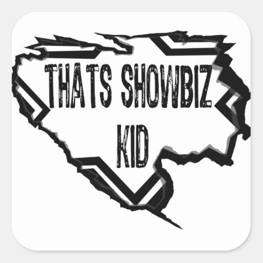 Ripped Star - Thats Showbiz Kid- Black Square Stickers