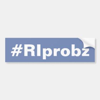 #RIprobz Classic Bumper Sticker