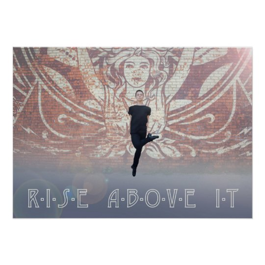 Rise Above It - Owen Luebbers Irish Dance Poster