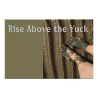 Rise Above the Yuck Poster