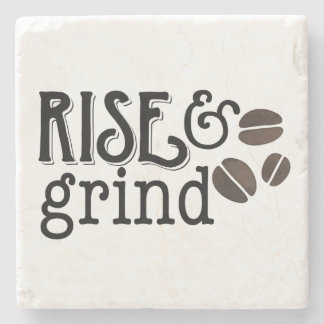 Rise and Grind Coffee Lovers Stone Coaster