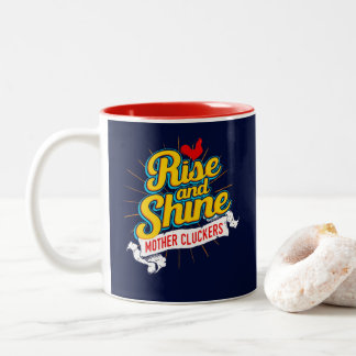 Rise and Shine Mother Cluckers Rooster Country Two-Tone Coffee Mug