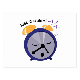 Rise And Shine! Postcard