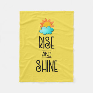Rise and Shine Typography With Sun and Cloud Fleece Blanket