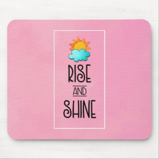 Rise and Shine Typography With Sun and Cloud Mouse Mat