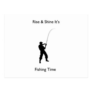 """Rise & shine it's fishing time"" design gifts Post Cards"