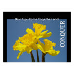 Rise Up Come Together & Conquer art prints Floral