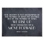 Rise Up & Move Forward Inspirational Quote Photographic Print