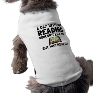 Risk It Reading Sleeveless Dog Shirt