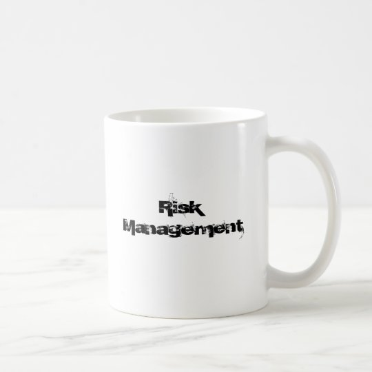 Risk Management Coffee Mug