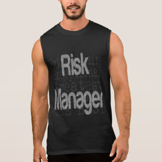 Risk Manager Extraordinaire Sleeveless Tees