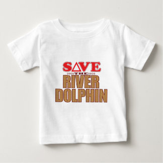 River Dolphin Save Baby T-Shirt