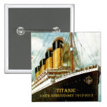 RMS Titanic 100th Anniversary Buttons