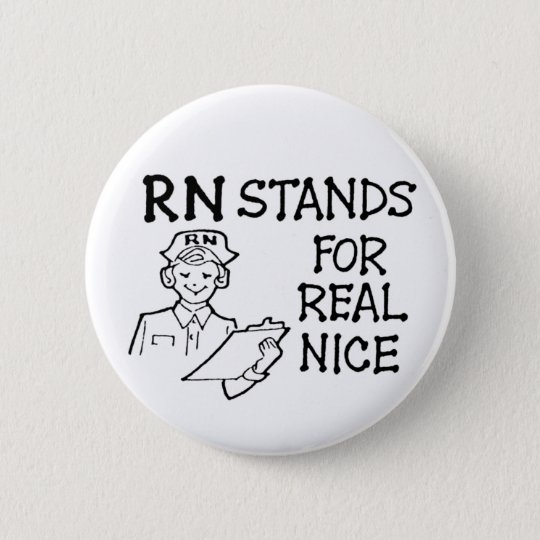 RN Stands for Real Nice Button
