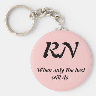 RN, When only the best will do. Basic Round Button Key Ring