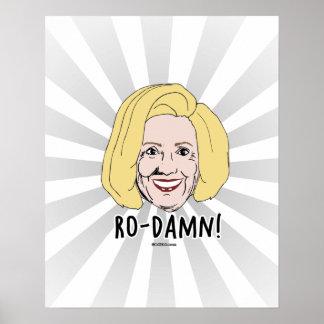 Ro-Damn Hillary Rodham - Hillary Caricature Poster