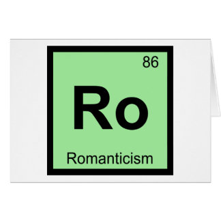 Ro - Romanticism Philosophy Chemistry Symbol Greeting Card