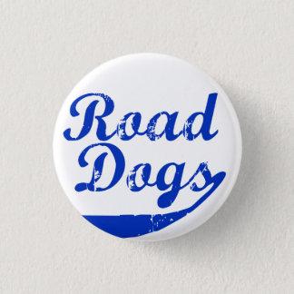 Road Dogs 3 Cm Round Badge