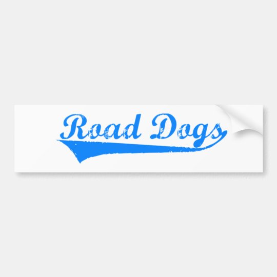 Road Dogs Bumper Sticker