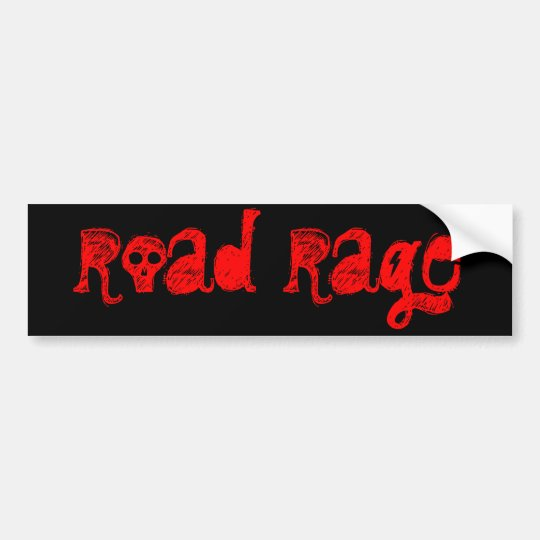 road rage bumper sticker