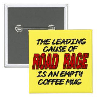 Road Rage Coffee Humor Button