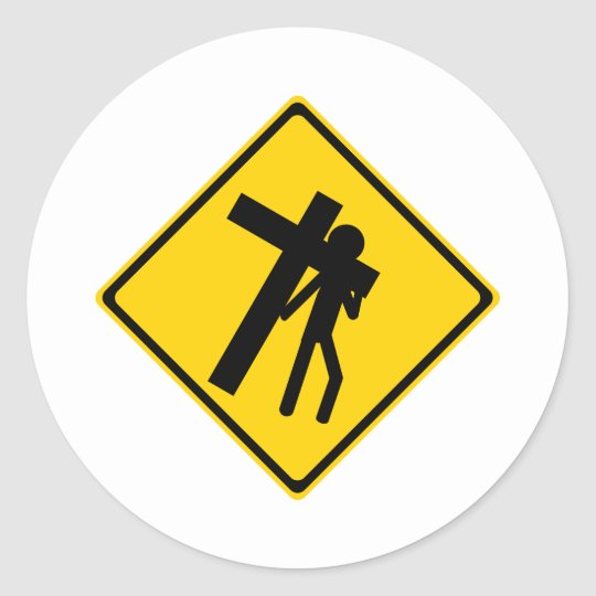 Road Sign Carrying Cross Classic Round Sticker