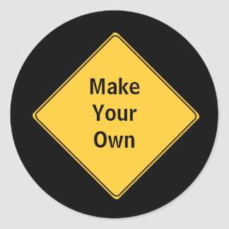 Road Sign- Make Your Own Sticker