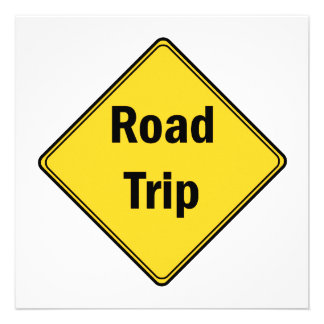 Road Sign- Road Trip Announcements
