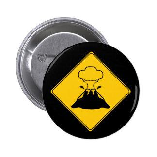 Road Sign- Volcano 6 Cm Round Badge