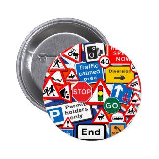 Road Signs 6 Cm Round Badge