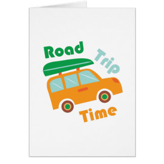 Road Time Greeting Card