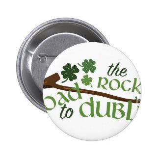 Road To Dublin 6 Cm Round Badge