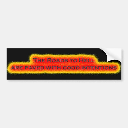 Roads to Hell Bumper Sticker