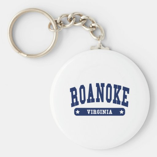 Roanoke Virginia College Style tee shirts Key Chains