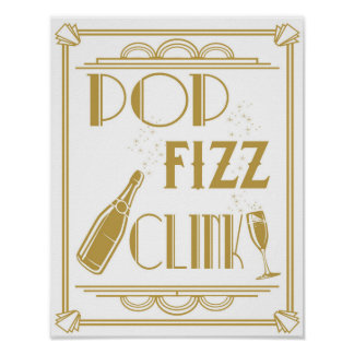 Roaring 20's Drinks Bar sign Pop Fizz Clink Print