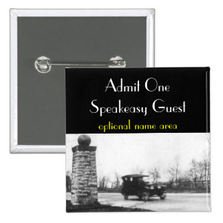 Roaring Twenties Prohibition Guest Badge Pinback Button