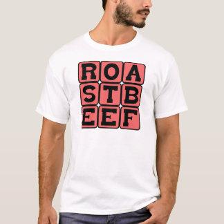 Roast Beef, Sandwich Meat T-Shirt