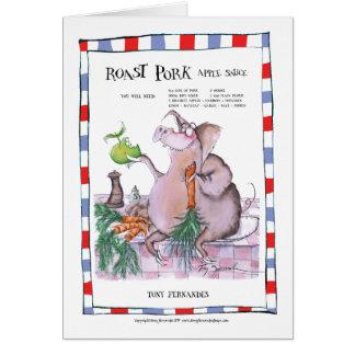 roast pork recipe, tony fernandes greeting card