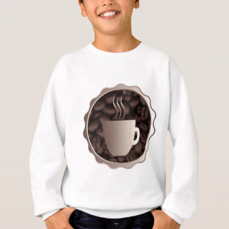 Roasted Coffee Cup Sign Sweatshirt