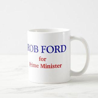 Rob Ford for Prime Minister Coffee Mug