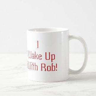rob-haswell, I Wake UpWith Rob! Coffee Mug