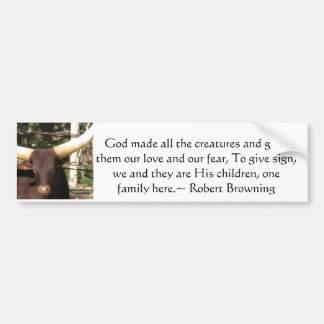 Robert Browning Quotation about Animal Rights Bumper Sticker