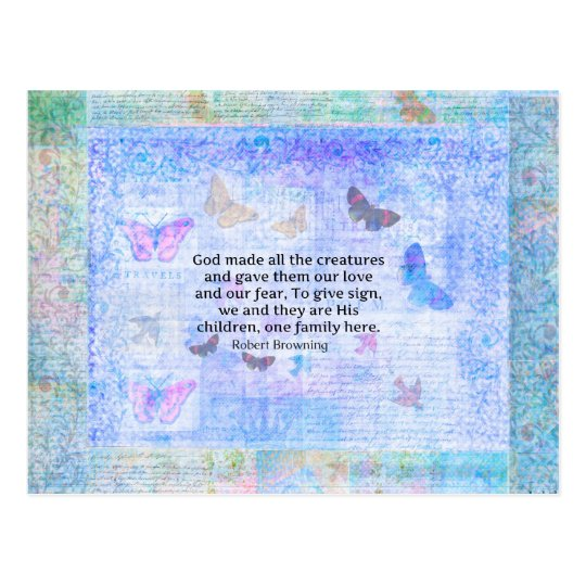 Robert Browning quote about animal compassion Postcard
