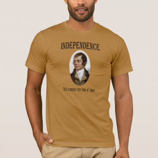 Robert Burns for Scottish Independence T-Shirt