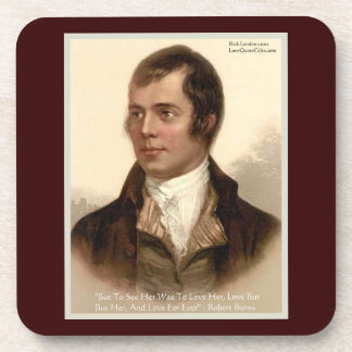 "Robert Burns ""To Know Her"" Love Quote Cork Coaster"