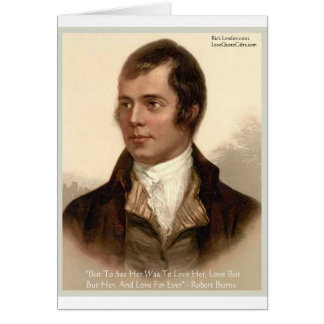 "Robert Burns ""To Know Her"" Love Quote Gifts & Tees Card"