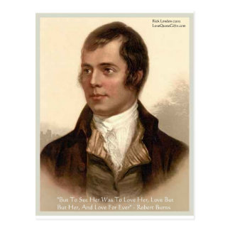 "Robert Burns ""To Know Her"" Love Quote Gifts & Tees Postcard"