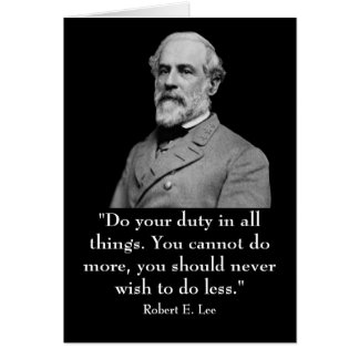 Robert E. Lee and quote Card