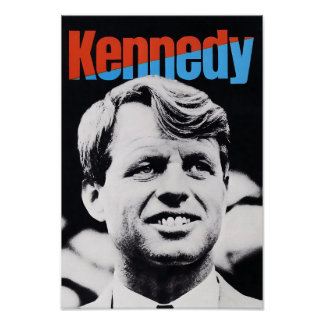 Robert F. Kennedy 1968 CAMPAIGN POSTER