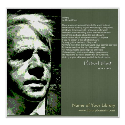 robert frost design Design - robert frost i found a dimpled spider, fat and white, on a white heal-all, holding up a moth like a white piece of rigid satin cloth.